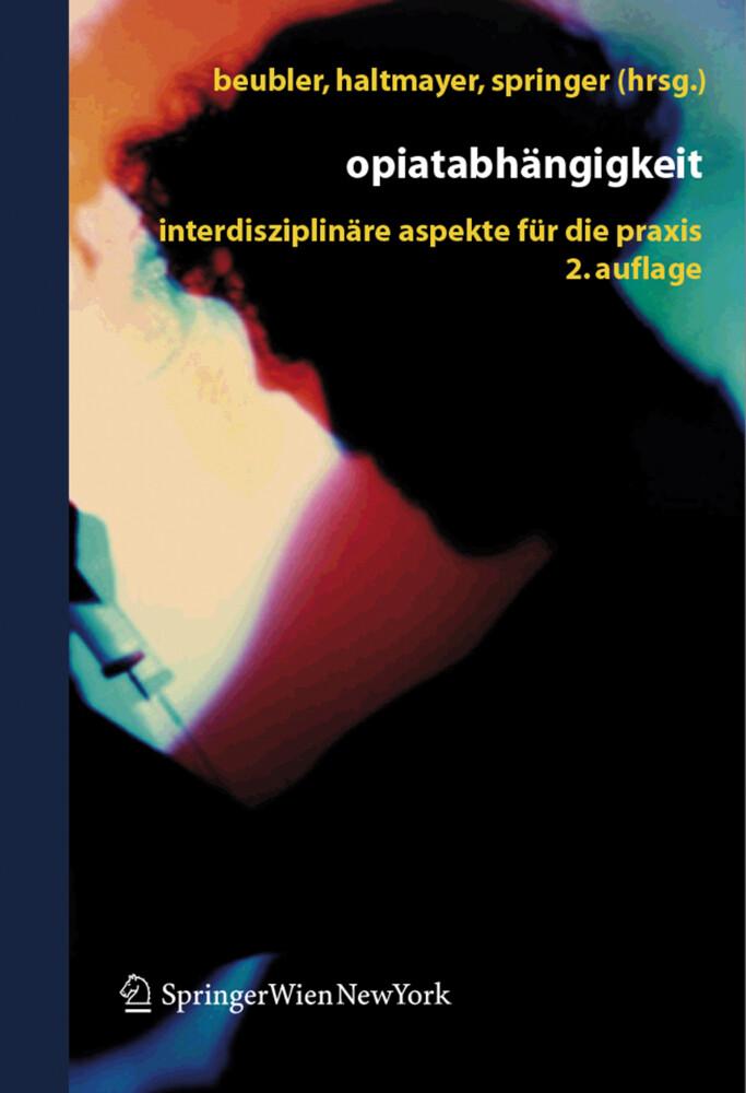 Opiatabhängigkeit als Buch
