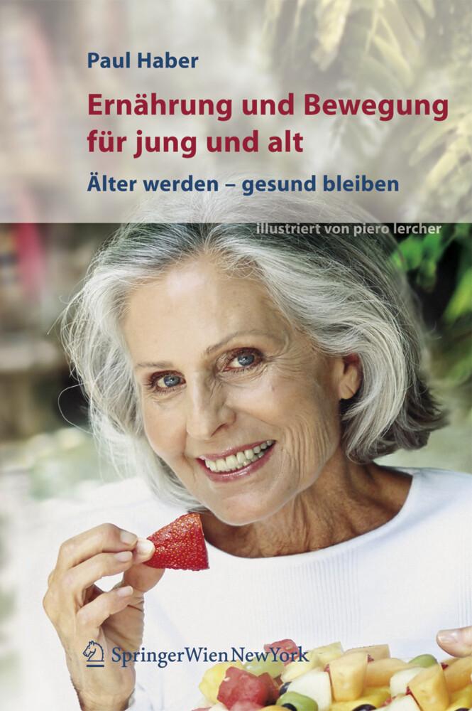 Ernährung und Bewegung für jung und alt als Buch