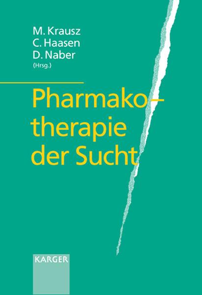 Pharmakotherapie der Sucht als Buch
