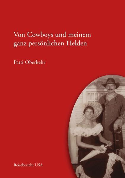 Von Cowboys und meinem ganz persönlichen Helden als Buch