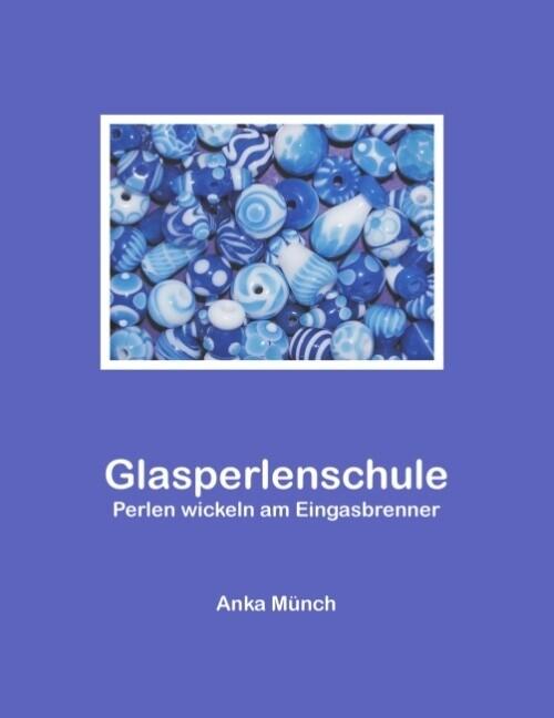 Glasperlenschule als Buch