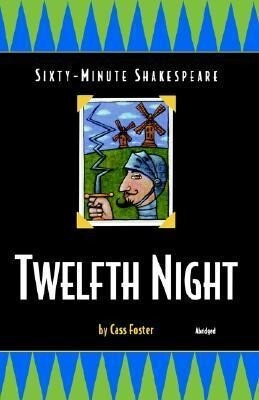Twelfth Night: Sixty-Minute Shakespeare Series als Taschenbuch