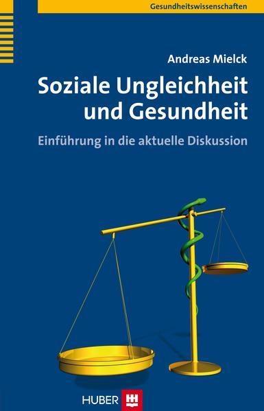 Soziale Ungleichheit und Gesundheit als Buch