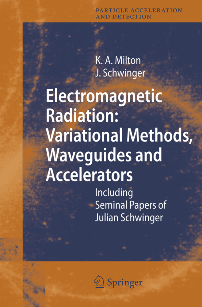 Electromagnetic Radiation: Variational Methods, Waveguides and Accelerators als Buch
