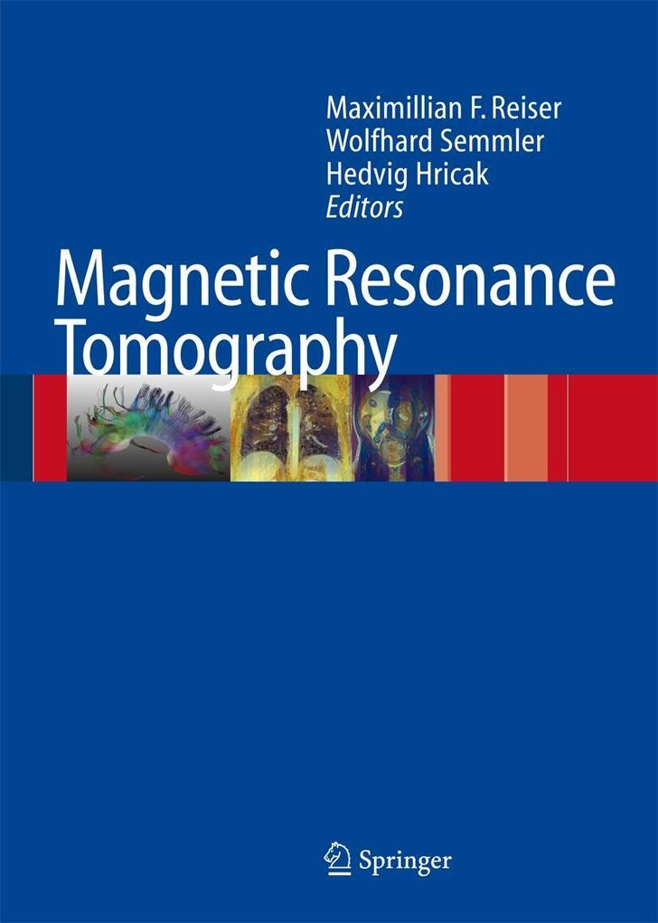 Magnetic Resonance Tomography als Buch