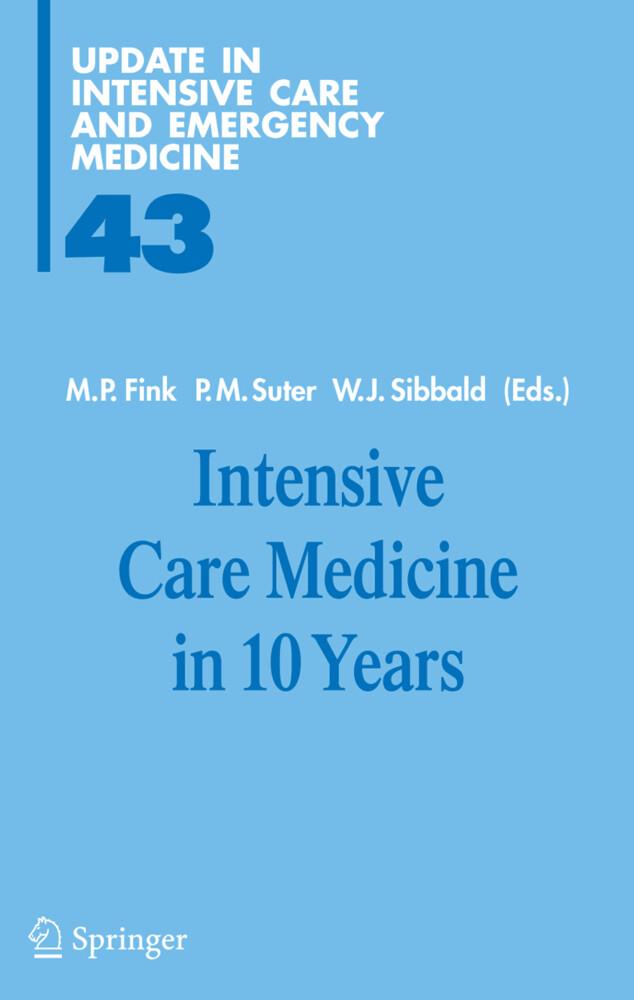 Intensive Care Medicine in 10 Years als Buch