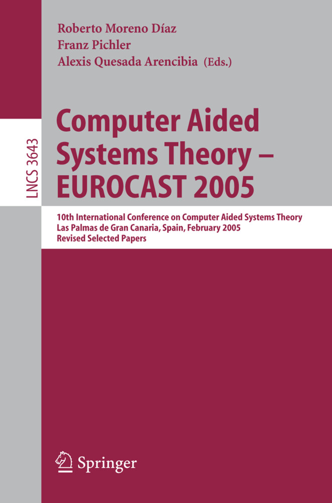Computer Aided Systems Theory - EUROCAST 2005 als Buch