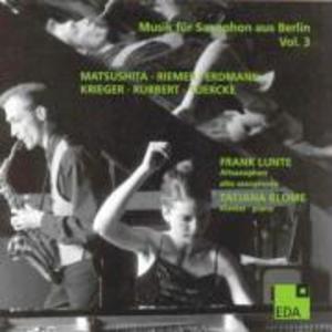 Musik fur Saxophon aus Berlin Vol.3:1982-2004 als CD