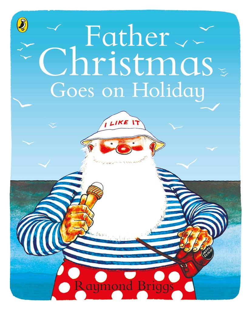 Father Christmas Goes on Holiday als Taschenbuch