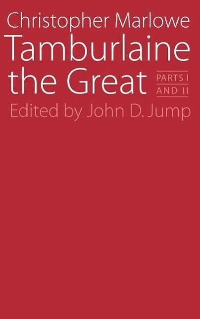 Tamburlaine the Great: Parts I and II als Taschenbuch