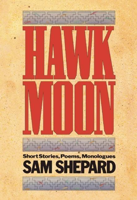 Hawk Moon: Short Stories, Poems, and Monologues als Taschenbuch