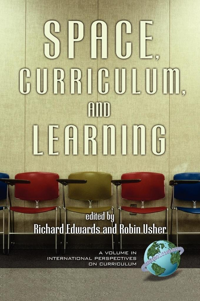 Space, Curriculum and Learning (PB) als Taschenbuch