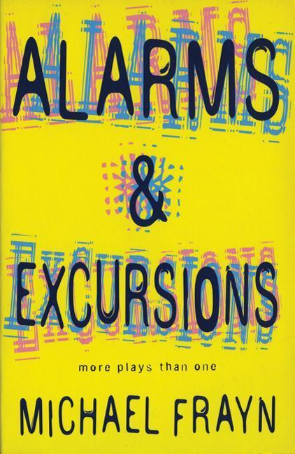 Alarms and Excursions: More Plays Than One als Taschenbuch