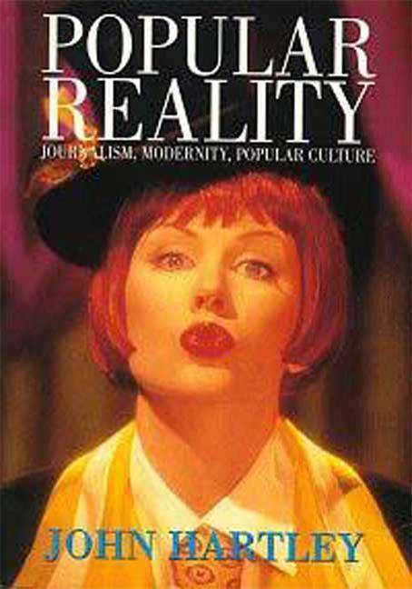 Popular Reality: Journalism and Popular Culture als Taschenbuch