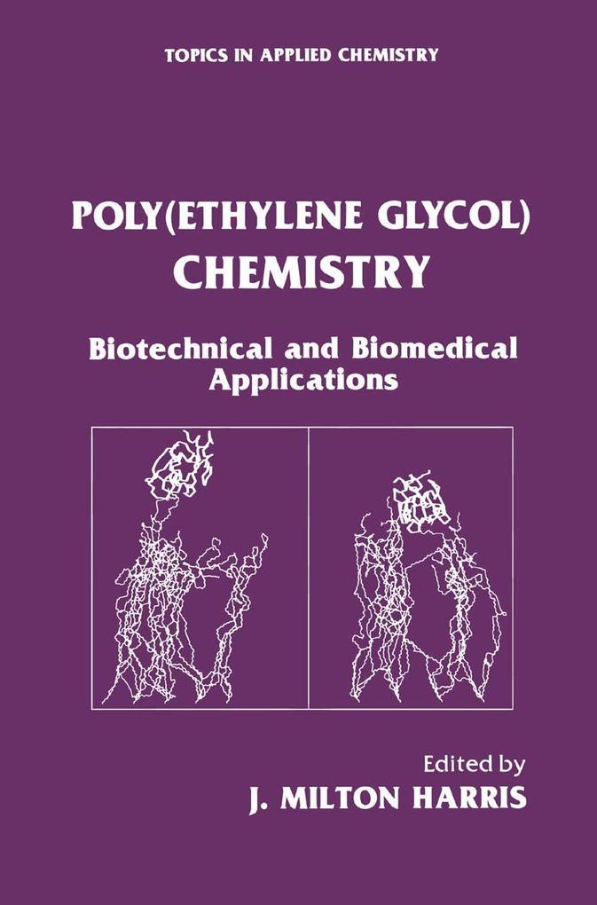 Poly(Ethylene Glycol) Chemistry als Buch