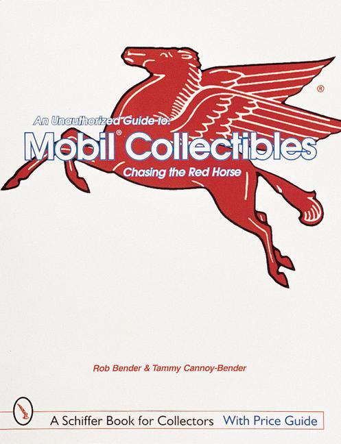 An Unauthorized Guide to Mobil (R) Collectibles als Taschenbuch