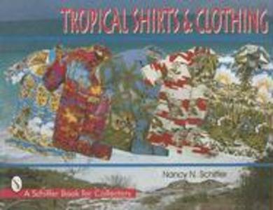 Tropical Shirts & Clothing als Taschenbuch