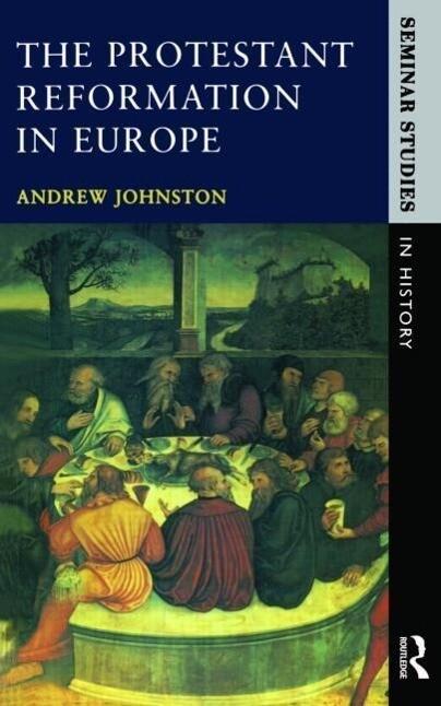 The Protestant Reformation in Europe als Taschenbuch