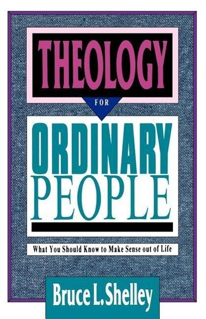 Theology for Ordinary People: Over 300 Terms & Ideas Clearly & Concisely Defined als Taschenbuch