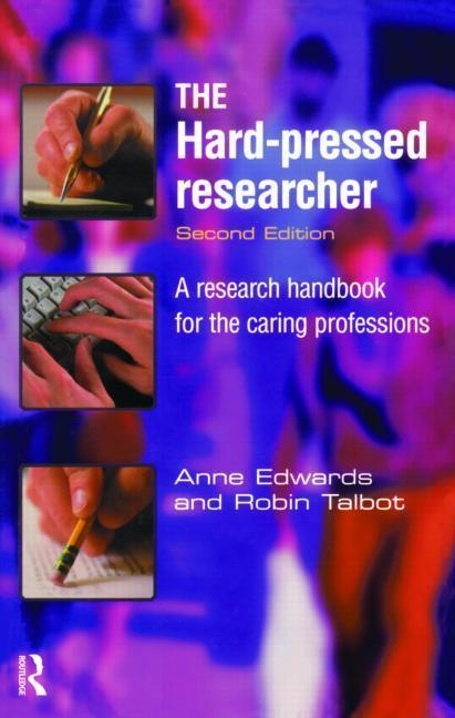 The Hard-pressed Researcher als Taschenbuch