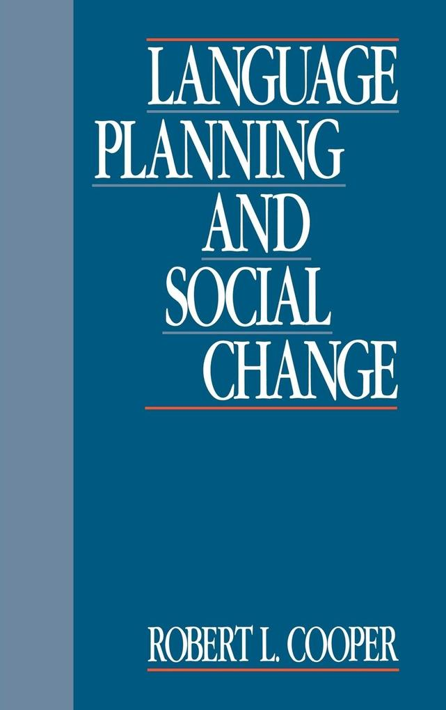 Language Planning and Social Change als Buch