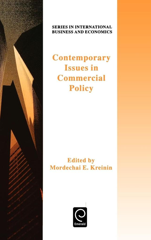 Contemporary Issues in Commercial Policycurrent Issues in Commercial Policy (Obselete)Series in Int Business & Economics als Buch