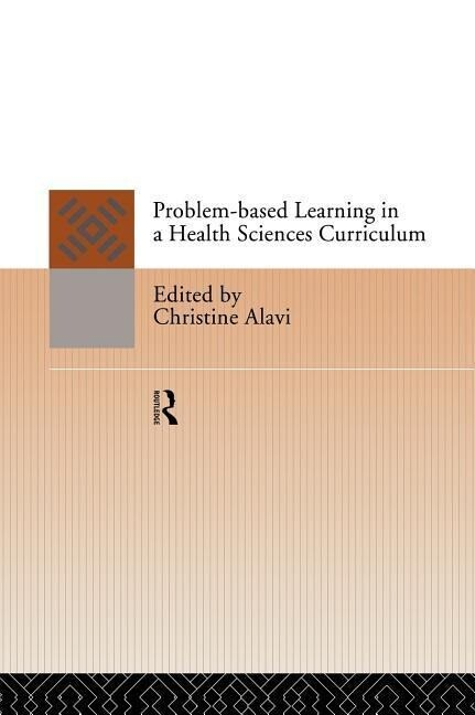 Problem-Based Learning in a Health Sciences Curriculum als Buch