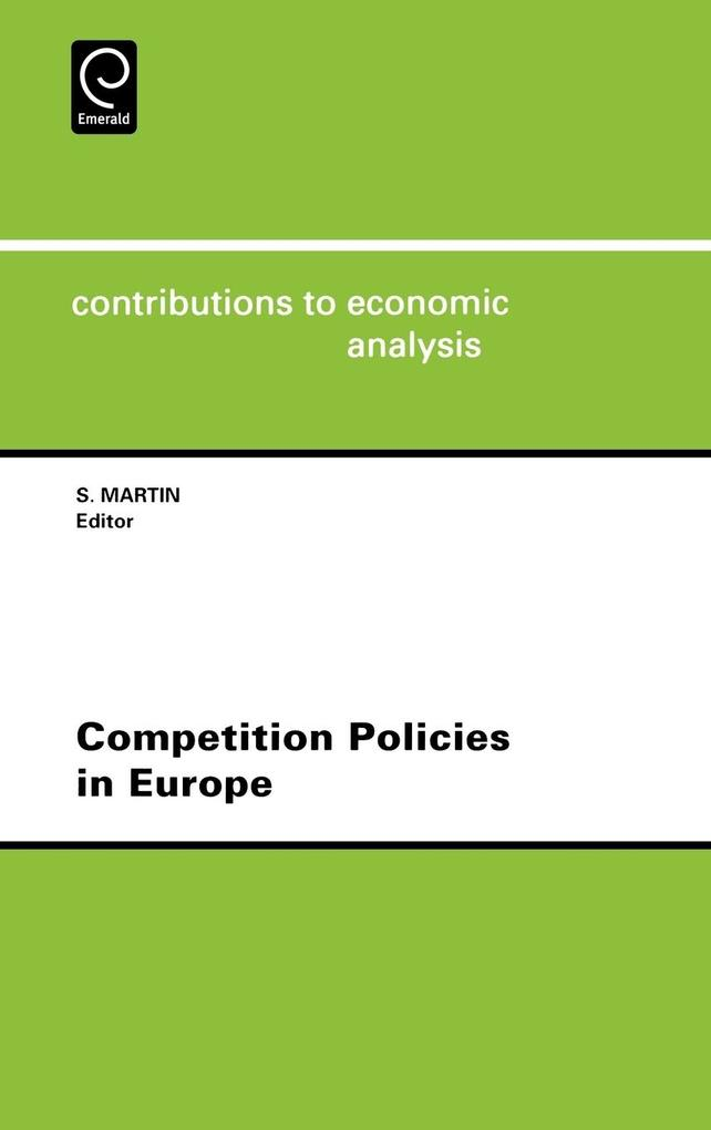 Competition Policies in Europe Ceacontributions to Economic Analysis Volume 239 als Buch