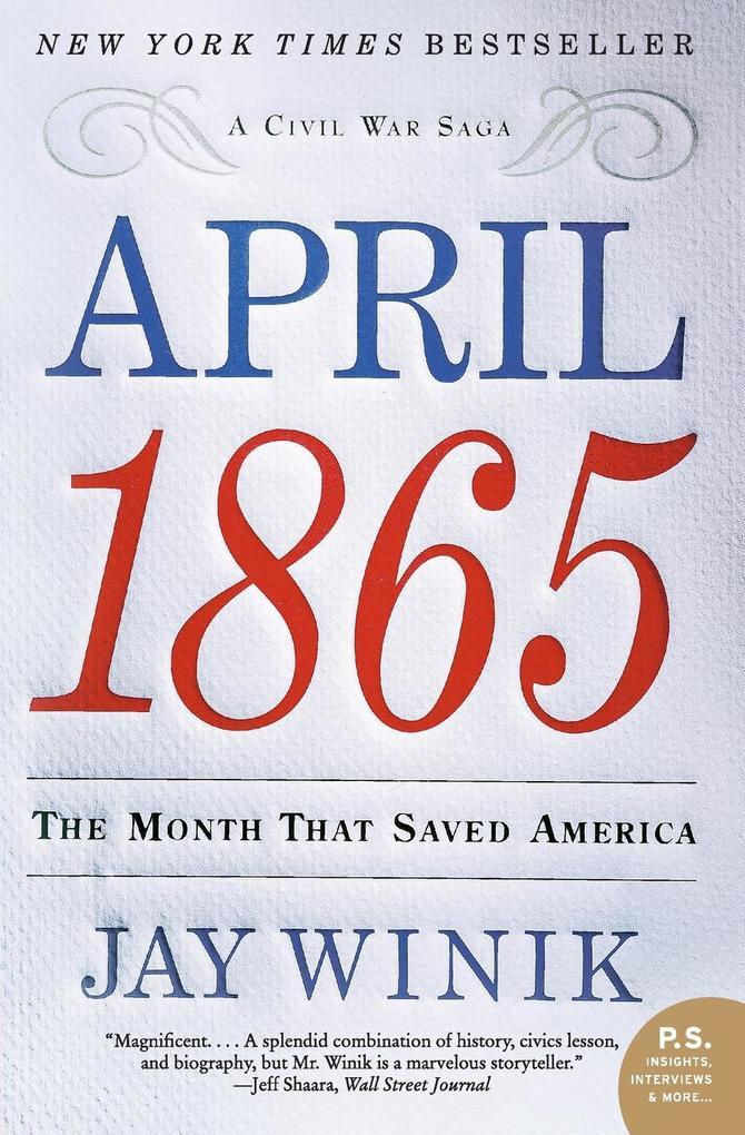 April 1865: The Month That Saved America als Taschenbuch