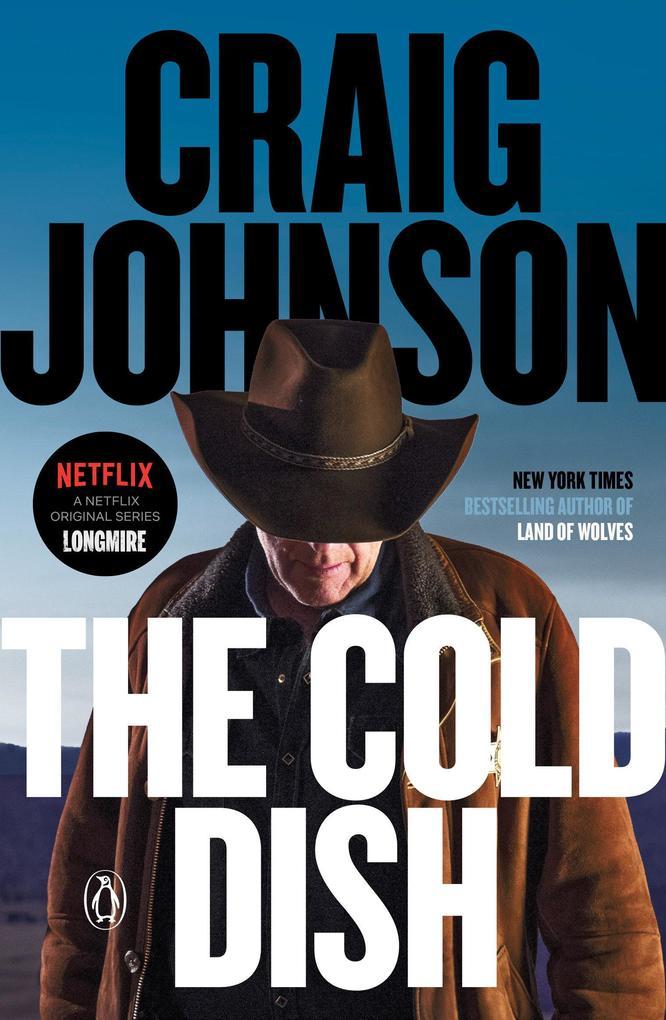 The Cold Dish: A Longmire Mystery als Taschenbuch