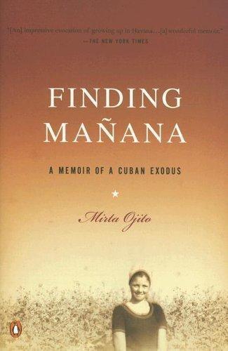 Finding Manana: A Memoir of a Cuban Exodus als Taschenbuch
