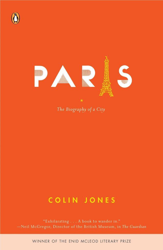 Paris: The Biography of a City als Taschenbuch