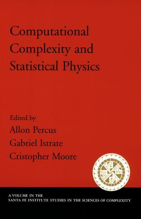Computational Complexity and Statistical Physics als Taschenbuch