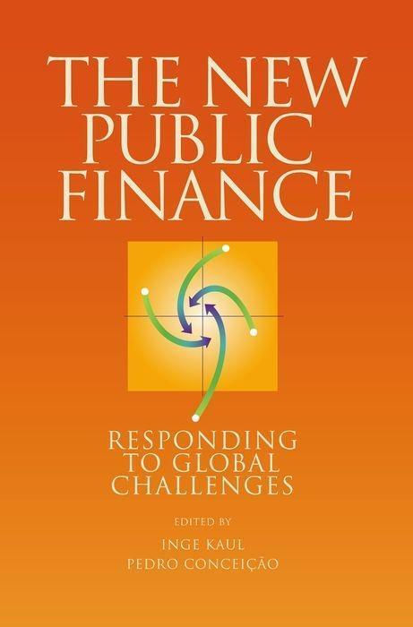 The New Public Finance: Responding to Global Challenges als Taschenbuch