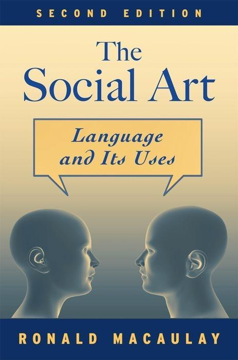 The Social Art: Language and Its Uses als Taschenbuch