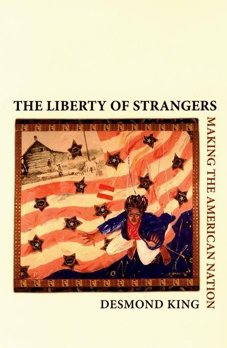 The Liberty of Strangers: Making the American Nation als Taschenbuch