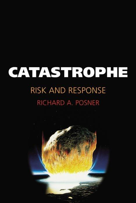 Catastrophe: Risk and Response als Buch