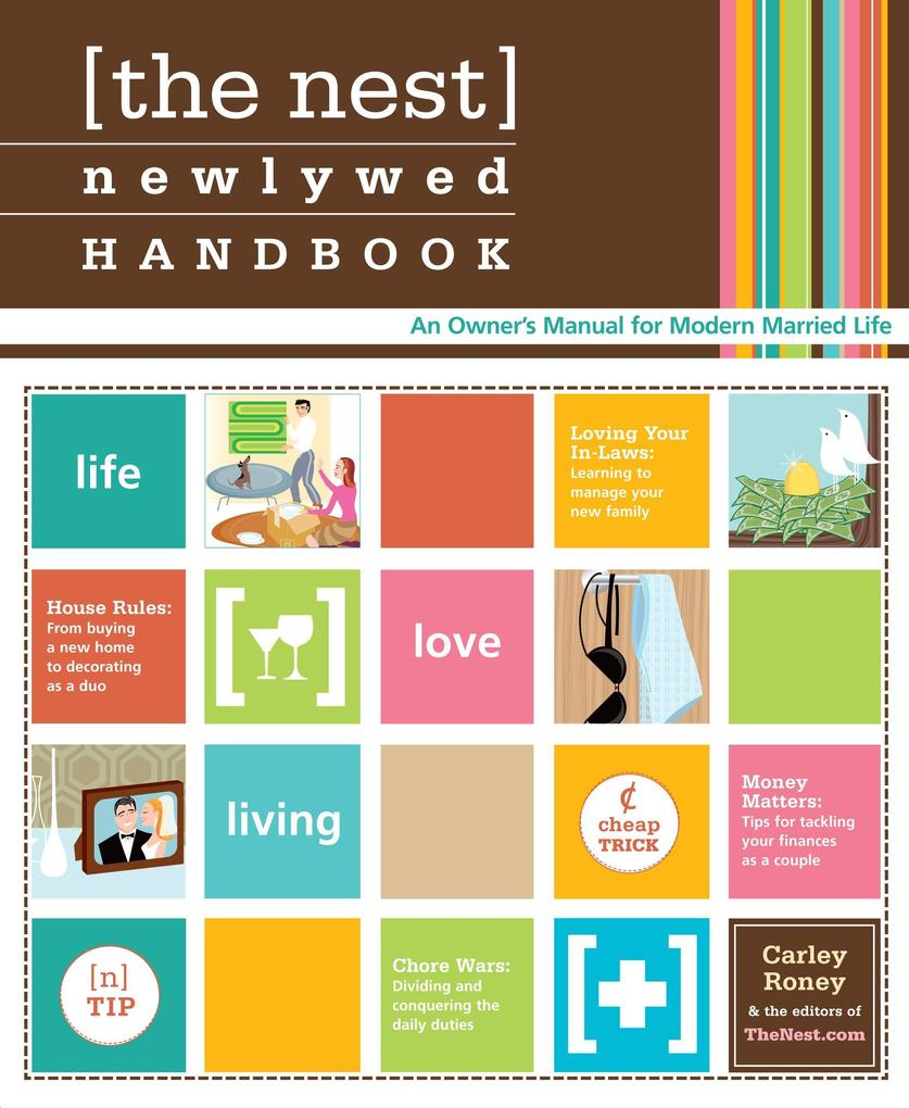 The Nest Newlywed Handbook: An Owner's Manual for Modern Married Life als Taschenbuch