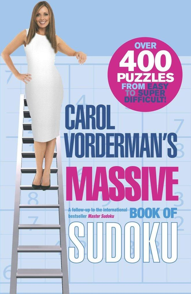Carol Vorderman's Massive Book of Sudoku: Over 400 Puzzles from Easy to Super Difficult! als Taschenbuch
