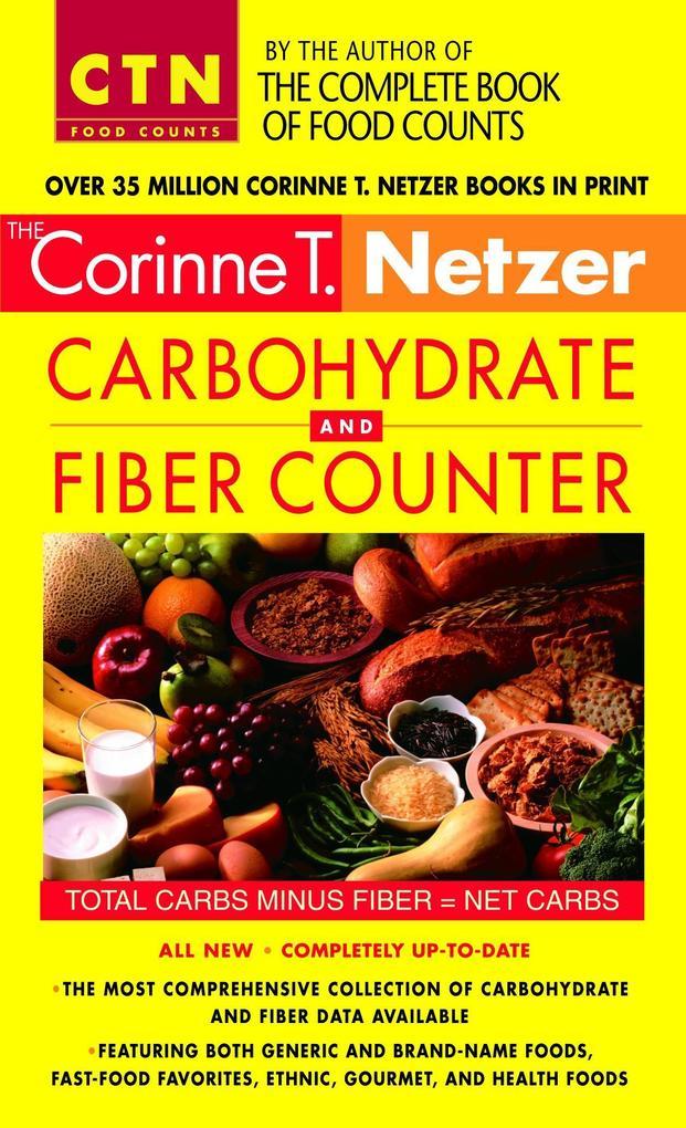 Corinne T. Netzer Carbohydrate and Fiber Counter als Taschenbuch