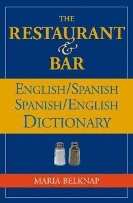 The Restaurant and Bar English / Spanish - Spanish / English Dictionary als Taschenbuch