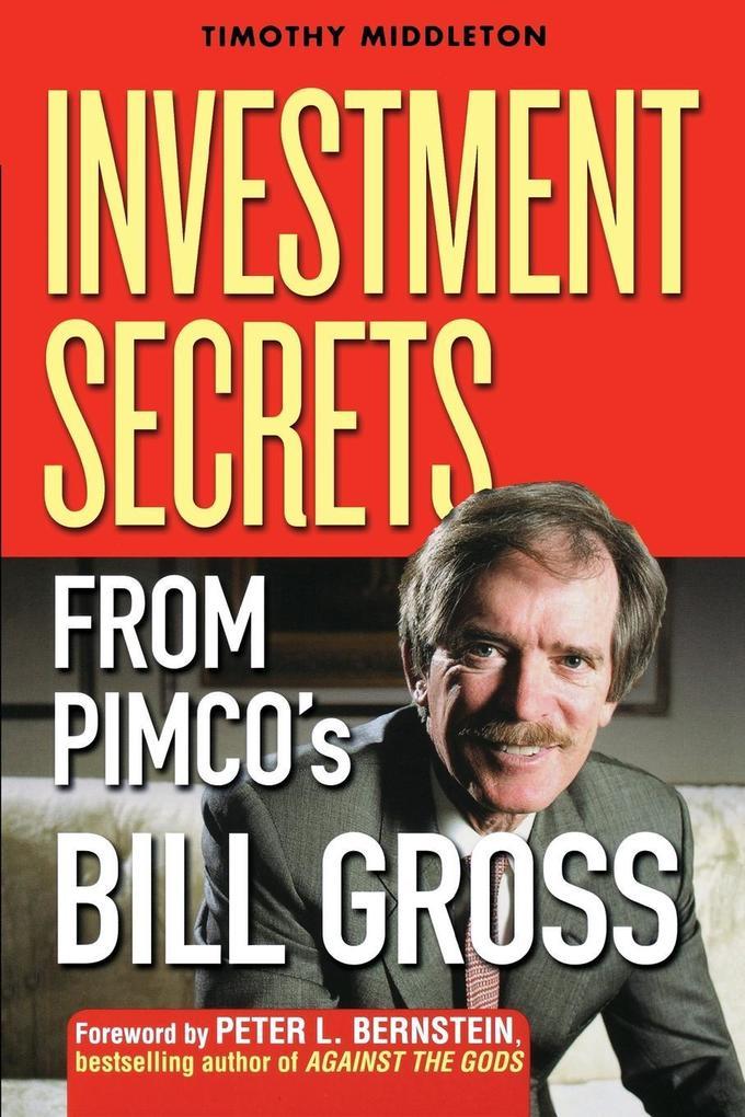 Investment Secrets from PIMCO's Bill Gross als Buch