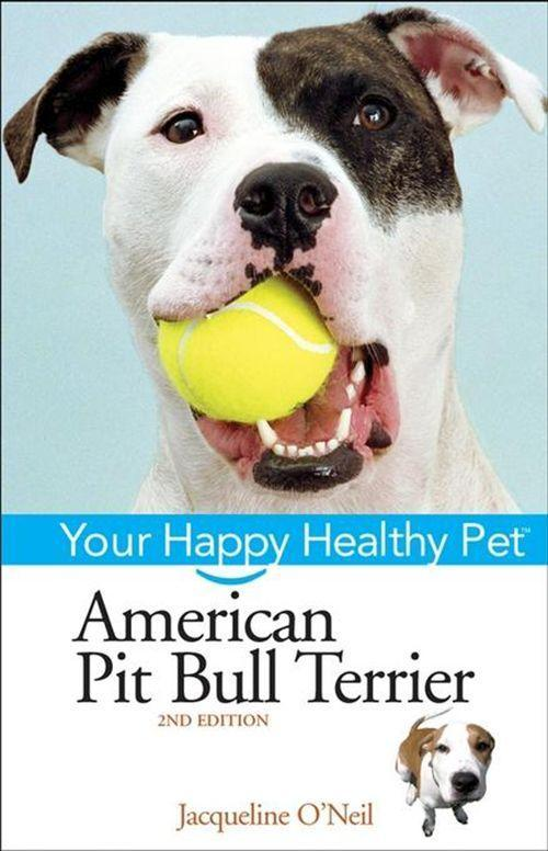 American Pit Bull Terrier: Your Happy Healthy Pet als Buch