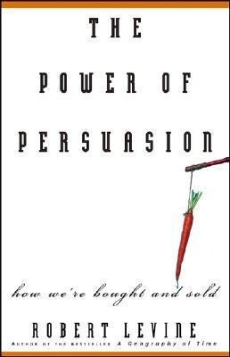 The Power of Persuasion: How We're Bought and Sold als Taschenbuch