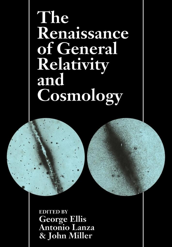The Renaissance of General Relativity and Cosmology als Taschenbuch