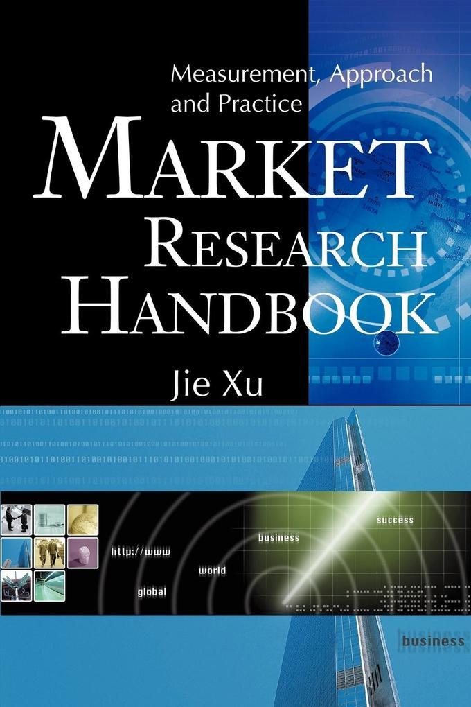 Market Research Handbook: Measurement, Approach and Practice als Taschenbuch