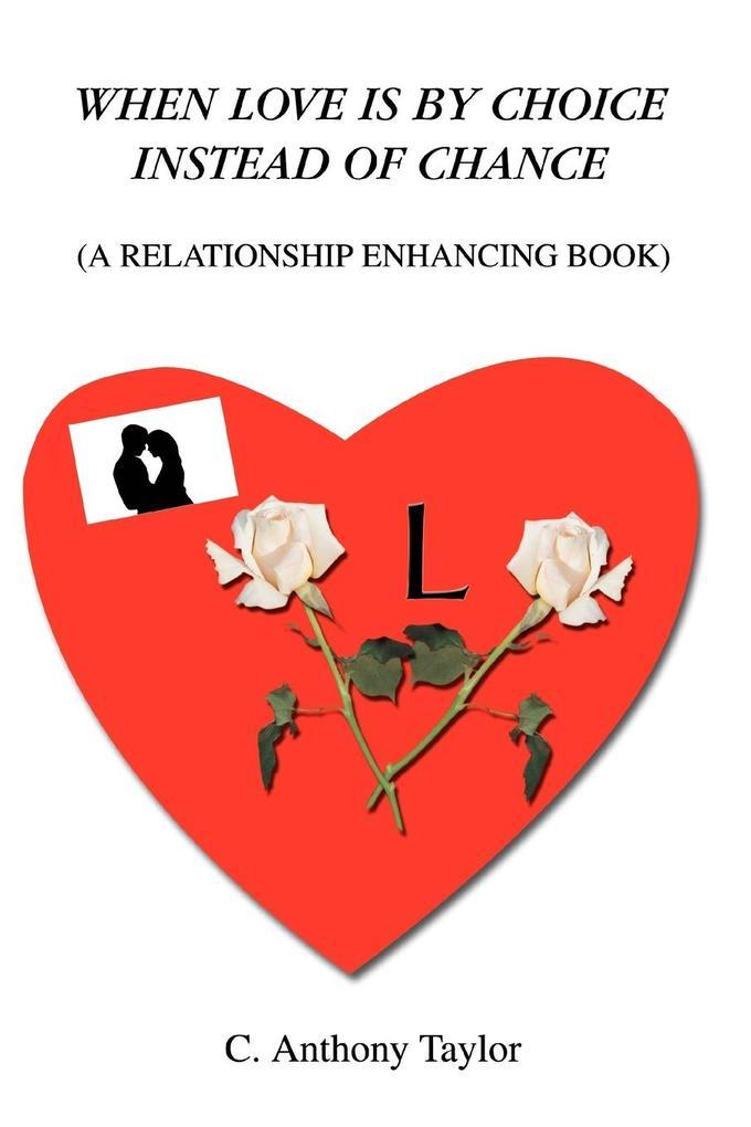 When Love Is By Choice Instead Of Chance als Taschenbuch