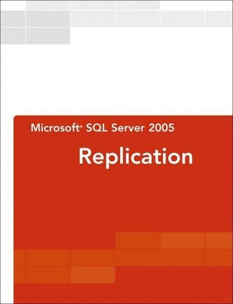 Microsoft SQL Server 2005 Replication als Taschenbuch