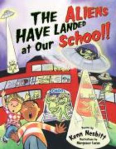 The Aliens Have Landed at Our School als Taschenbuch