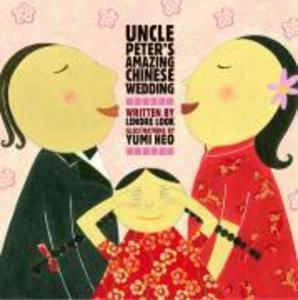 Uncle Peter's Amazing Chinese Wedding als Buch